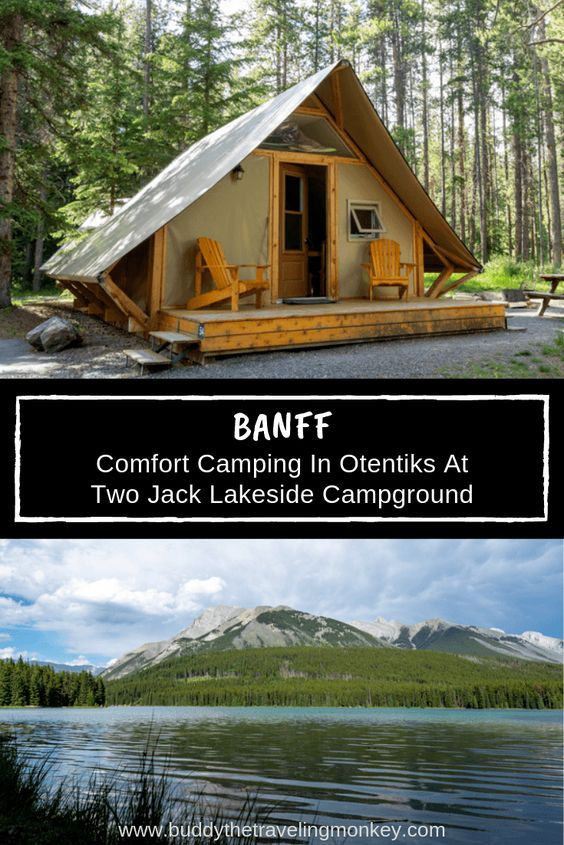Banff Comfort Camping At Two Jack Lakeside Campground North America Travel Destinations Canadian Vacation Banff
