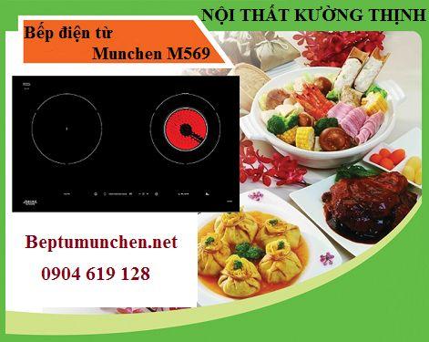 Bếp điện từ Munchen M569 lựa chọn hàng đầu của mọi nhà