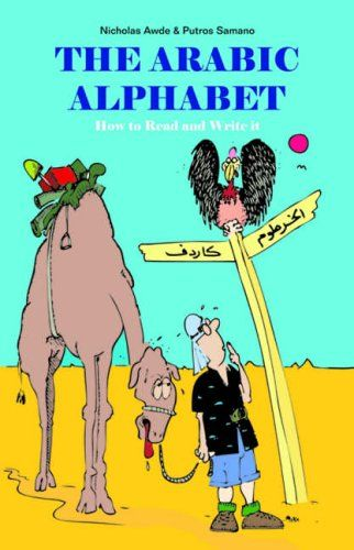 The Arabic Alphabet by Nicholas Awde http://www.amazon.co.uk/dp/0863569544/ref=cm_sw_r_pi_dp_4wxxwb0XBQ5DM