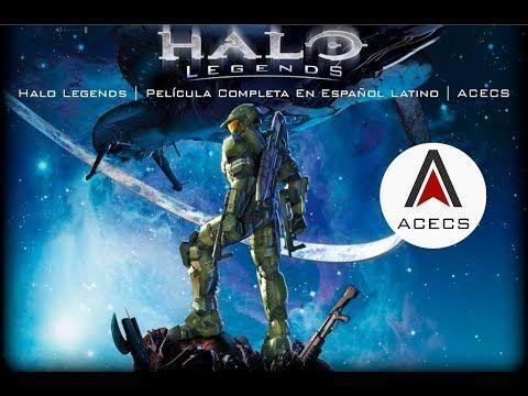 Halo Legends Pelicula Completa En Espanol Latino Acecs Peliculas Completas Peliculas Cortometraje Animado