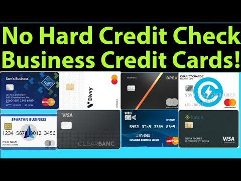 Major Game Changer Business Credit Cards With No Hard Credit Check Youtube Business Credit Cards Credit Check Credit Card