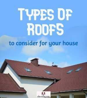 Types Of Roofs To Consider For Your House Aha Now In 2020 Best Blogs Roof S In This Moment