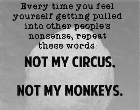 Not my circus, not m