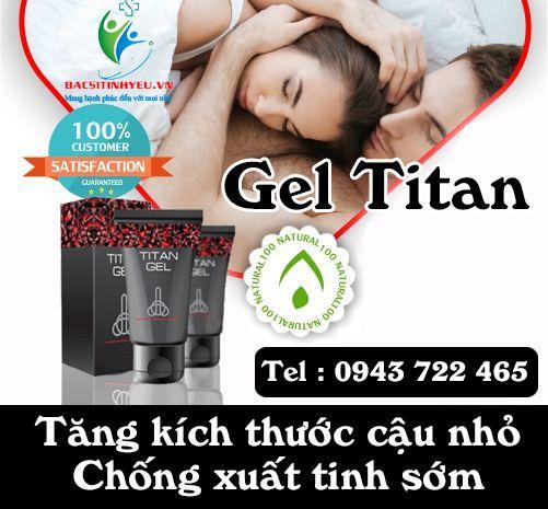 Gel titan chính hãng từ nhà sản xuất được Bacsitinhyeu.vn cung cấp luôn là nơi lựa chọn tốt nhất dành cho phái mạnh, gel titan cải thiện kích thước nhanh chóng trong một liệu trình ngắn