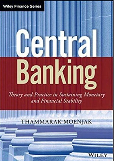 Central Banking Theory And Practice In Sustaining Monetary And Financial Stability Pdf Ebook Isbn 10 1118832469 Financial Stability Banking Financial
