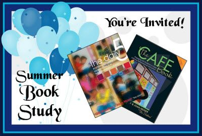 Join Us for a Summer Book Study on the Daily 5 and the Cafe Book! (Details about a book giveaway on this blog post!)
