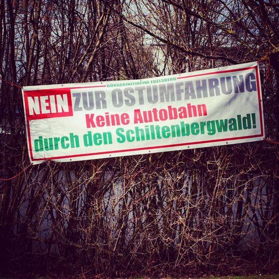 #keine #ostumfahrung #ebelsberg #linz #protest #plakat #linzpictures #traffic #verkehr #umfahrung #autobahn #asfinag #wildlife #nature