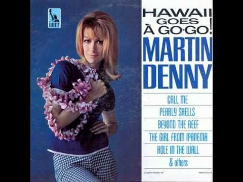 Martin Denny The Girl From Ipanema