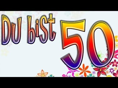 Geburtstag lustige sprüche ideen 50 50 Geburtstag