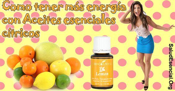 Como tener más energía con Aceites esenciales cítricos