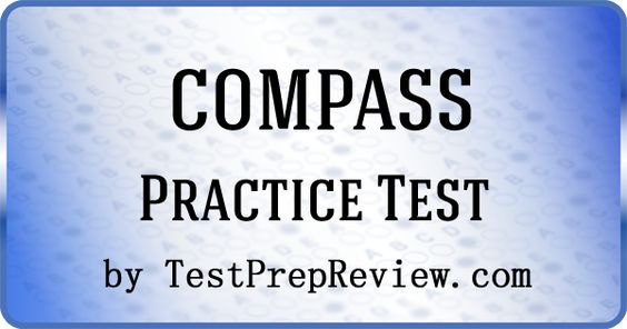 Free COMPASS Practice Test Questions by TestPrepReview. Be prepared for your COMPASS test. #compasstest