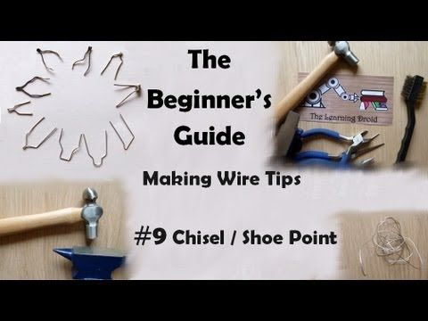 The Beginner S Guide Making Wire Point Tips Chisel Shoe Point 9 Youtube Pyrography Tips Beginners Guide Pyrography
