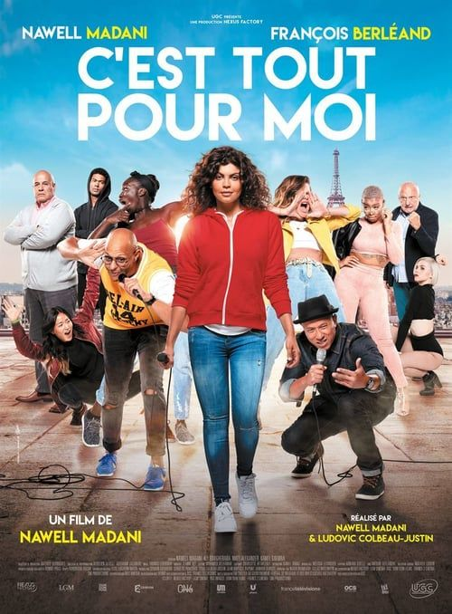 Regarder C Est Tout Pour Moi 2019 Film Complet En Streaming Vf Entier Francais Films Complets Film Nawell Madani