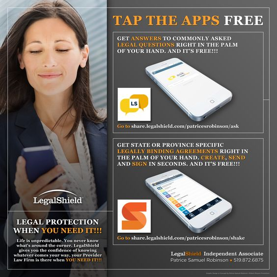 """Tap The Apps FFREE!!! Have you ever needed a quick Answer to a Legal Question? Now you can get Answers to commonly asked Legal Questions right in the palm of your hand with """"Ask LegalShield"""" and it's FREE!!! - and - """"Shake By LegalShield"""" combines the simplicity of a handshake with the security of a legal contract. Now you can get State or Province Specific Legally Binding Agreements right in the palm of your hand. Create, Send and Sign in seconds. And it's FREE!!!"""