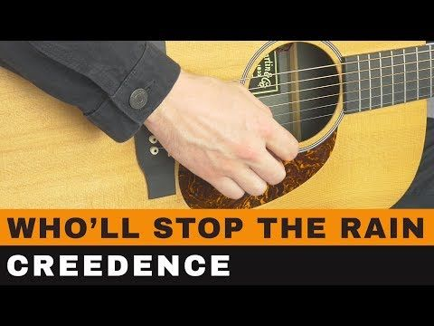 Who Ll Stop The Rain By Ccr Guitar Lesson Youtube With Images