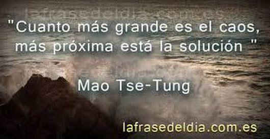 Mao Tse Tung Sobre El Caos Frases De La Vida Frases Y Tao