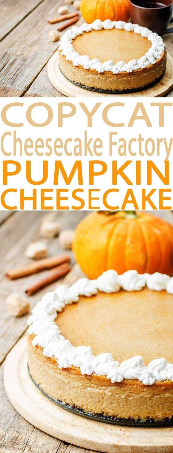 Cheesecake factory copycat, Pumpkin cheesecake and ...