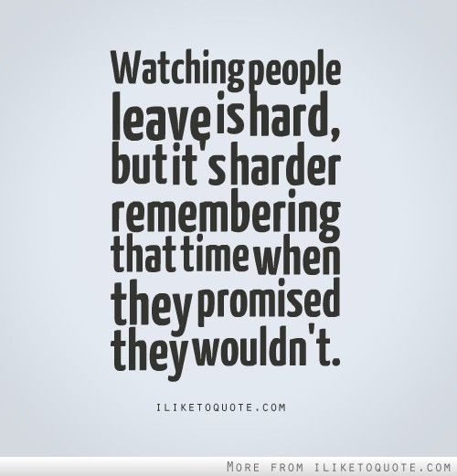 quotes about people leaving