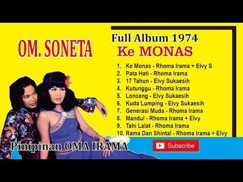 Ke Monas Full Album 1974 Rhoma Irama Dan Elvy S Youtube Album Mp3 Song Download Mona