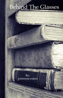 Behind the Glasses (on Wattpad) https://www.wattpad.com/story/57423712?utm_source=ios&utm_medium=pinterest&utm_content=share_writing&wp_page=create_story_details&wp_originator=9snMZLzC7JoJ1090z%2FyKuxQLpfFyErSDoHfswAI23xPsU9GzblLpwRg4m8ZIOBl7AuSXnbybTPWQ2rg4v1Z2eBebAGzfLqLf0OpaOJzwcjdj4ZLUC5EqLDrtj545Hsnq #Teen Fiction #amwriting #wattpad
