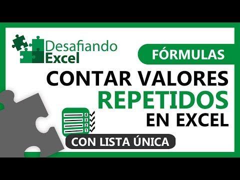 Contar Valores Repetidos En Excel Fórmulas De Excel 42 Youtube Trucos De Excel Excel Formulas Informatica Y Computacion