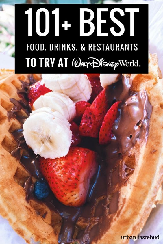 The best Disney World restaurants, food, drinks, and magical experiences that you try during your visit!