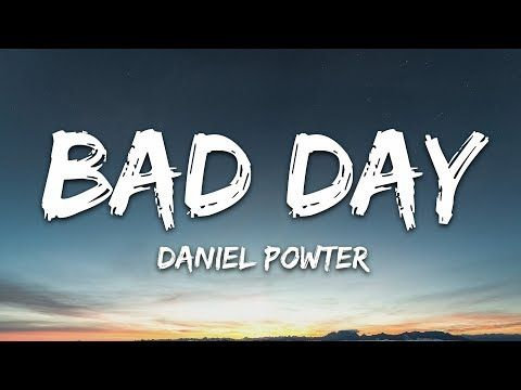 Daniel Powter Bad Day Lyrics Youtube Maybe This Year Wasn T The Best But Look At The Bright Side I In 2020 Daniel Powter Bad Day Bad Day Lyrics Bad Day Song