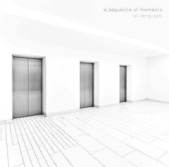 "Ali Ferguson's 2016 release ""A Sequence Of Moments"""