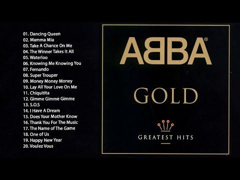 Abba Greatest Hits Full Album 2020 Best Songs Of Abba Abba Gold Ultimate Youtube In 2020 Best Songs Songs Abba