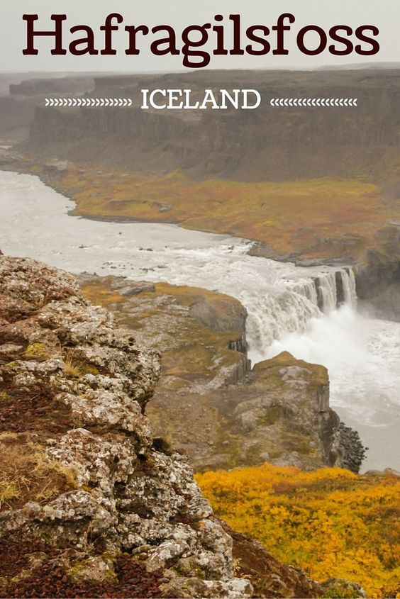 Travel Guide Iceland : Plan your visit to the Hafragilsfoss waterfall