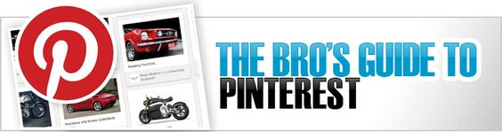 The Bro's Guide to Pinterest #BroPin