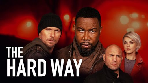 The Hard Way 2019 English 720p With Images The Hard Way