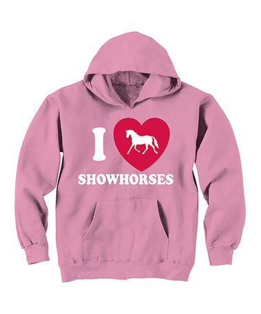 Take a look at this Pink 'I Love Showhorses' Hoodie - Toddler & Girls by Country Casuals on #zulily today!
