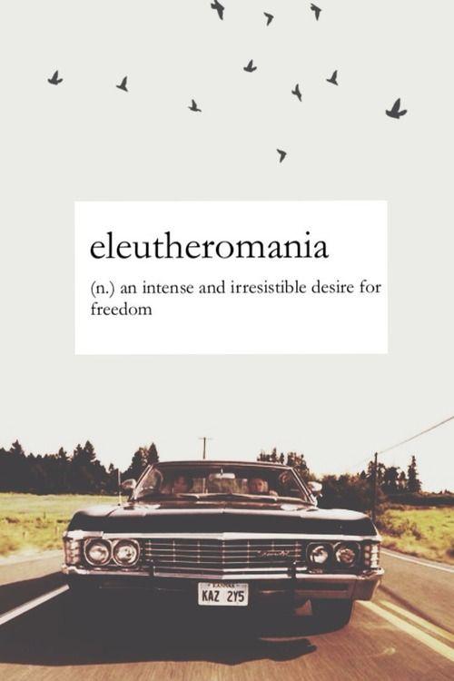 Eleutheromania - yep, I've got it . . . @Sharon Oh Really