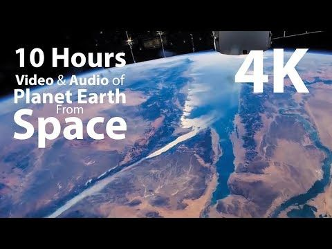 4k Hdr 10 Hours Earth From Space Space Wind Audio Relaxing