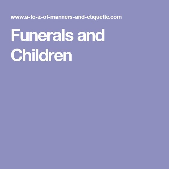 Funerals and Children