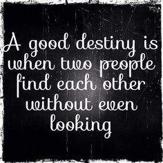 quote about finding love unexpectedly - Google Search