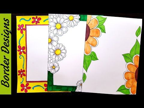 Flowers Border Designs On Paper Border Designs Project Work Designs Borders For Projects Y Colorful Borders Design Paper Art Design Borders For Paper