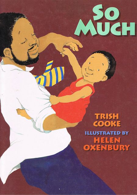 So Much - Trish Cooke, love this childrens book