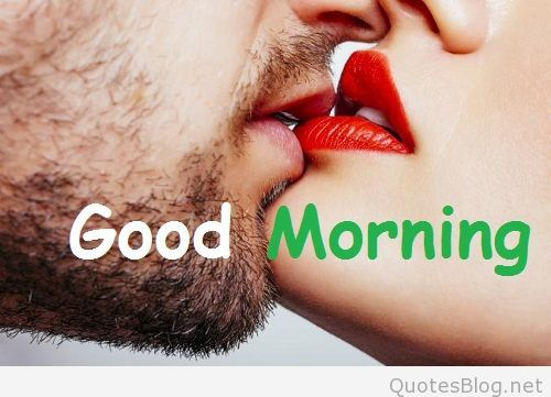 Good Morning Kiss Image Photo Picture Wallpaper Photo Pic For Girl