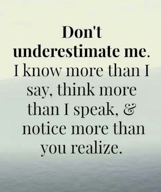 """Don't underestimate anyone… We all have the capacity to """"KNOW""""…. The Truth is within all of us. ~ Lynn"""