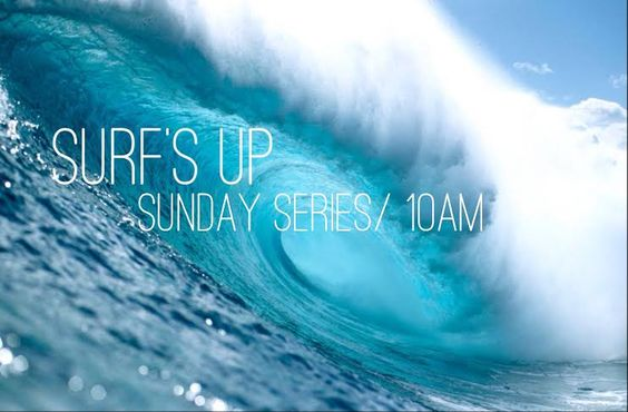 Surf's Up - Current Series