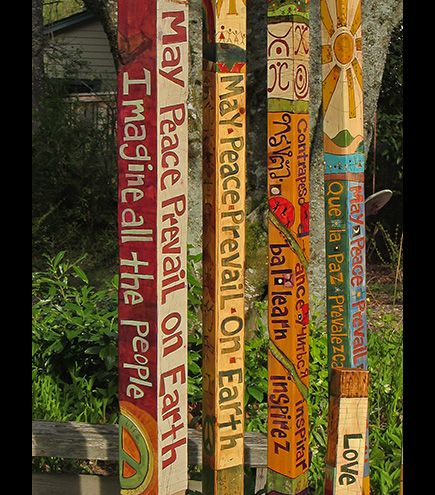 These are really interesting and I want to make some Peace Poles for our garden.