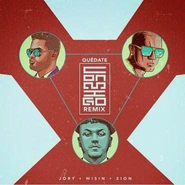 Jory Boy - Quedate Conmigo ft Wisin, Zion
