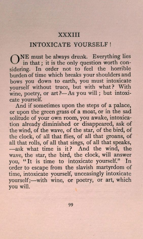 """be drunk by charles baudelaire poem Share charles baudelaire quotations about literature,  charles baudelaire, """"be drunk"""" 53 copy quote  so truly worthy of the name of poem,."""