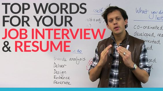 Top words for your JOB INTERVIEW \ RESUMEUsing the right words - top words for resume