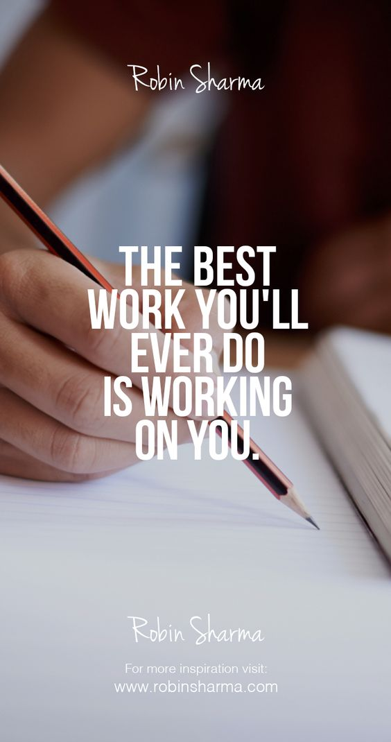 The Best Work You'Ll Ever Do Is Working On You. | Bewerbung