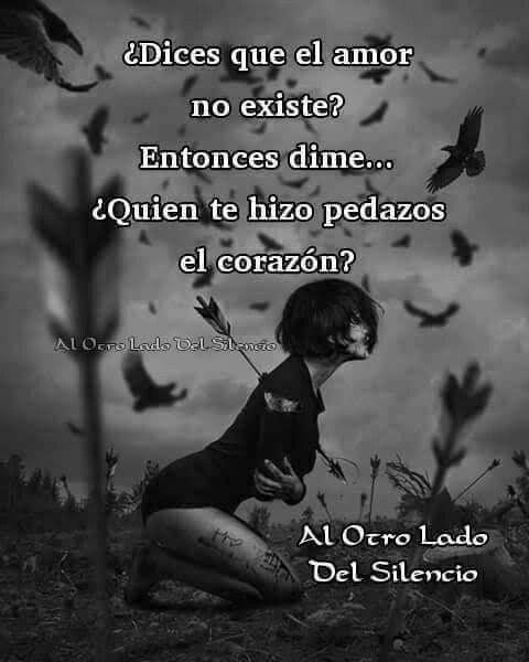 Pin De Abivazquez En Frases El Amor Existe Desilucion Decir No