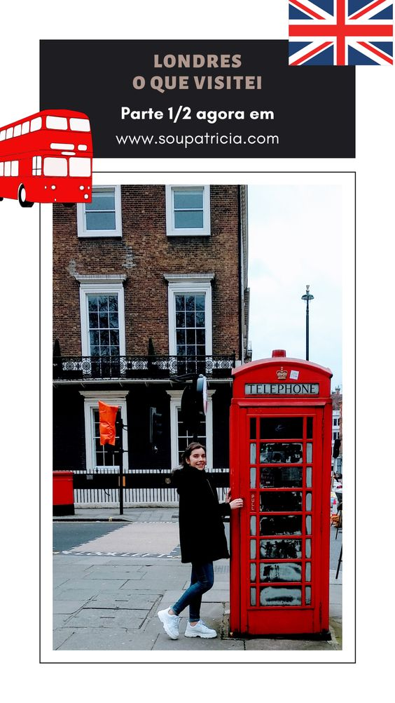 Londres: O que Visitei