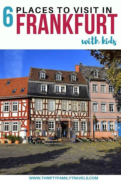 Best Things To Do In Frankfurt With Kids Family Travel Germany